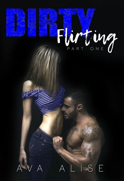 Ava Alise Dirty Flirting E-Book